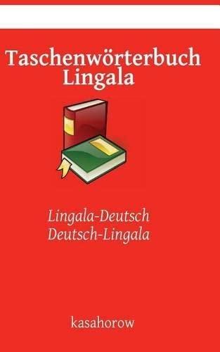 9781512180107: Taschenwörterbuch Lingala: Lingala-Deutsch, Deutsch-Lingala (Lingala kasahorow)