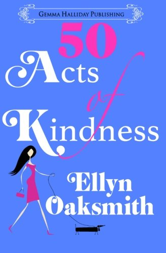 50 Acts of Kindness: Ellyn Oaksmith