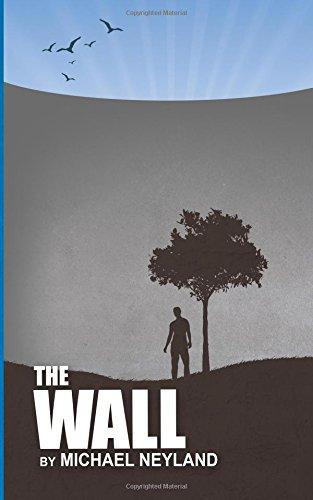 The Wall: Michael Allen Neyland