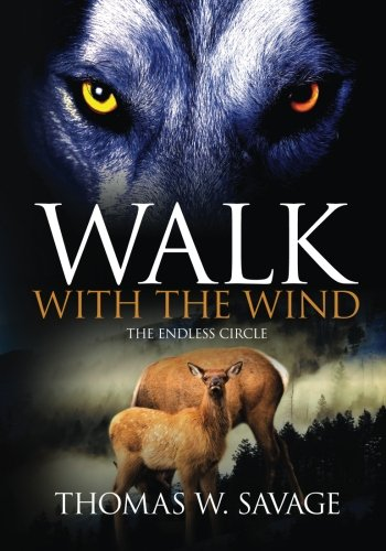 Walk With The Wind: The Endless Circle: Tom Savage