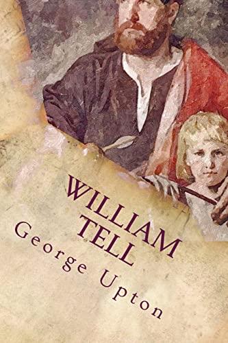 William Tell: George Upton