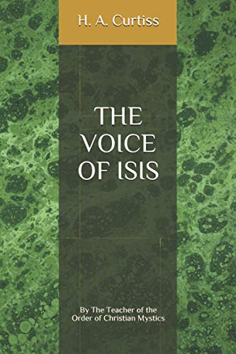 9781512182583: The Voice of Isis: By The Teacher of The Order of Christian Mystics