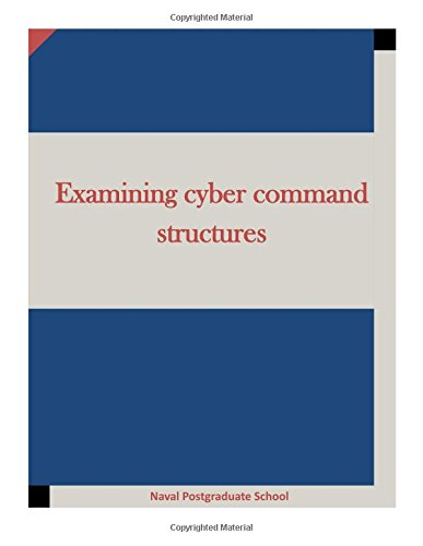 9781512183221: Examining cyber command structures
