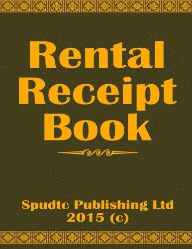 Rent Receipt Book: Publishing Ltd, Spudtc