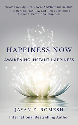 9781512184914: Happiness Now: Awakening Instant Happiness