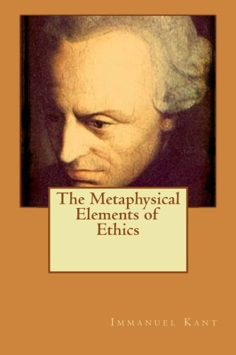 9781512185614: The Metaphysical Elements of Ethics