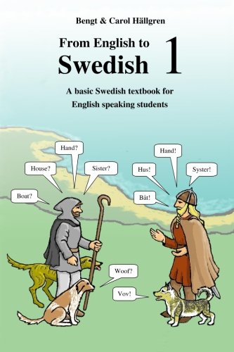 9781512188561: From English to Swedish 1: A basic Swedish textbook for English speaking students (Volume 1) (English and Swedish Edition)
