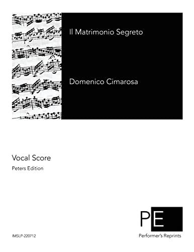 9781512190762: Il Matrimonio Segreto (Italian Edition)