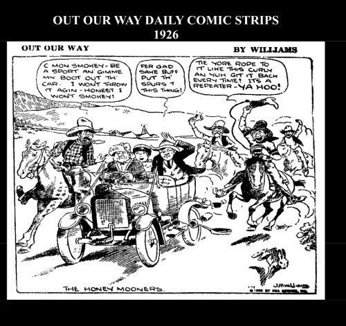 9781512191646: Out Our Way Daily Comic Strips 1926 (B&W): Cartoon Comic Strips 1926