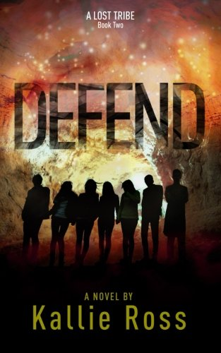 9781512193442: Defend: A Lost Tribe (Volume 2)