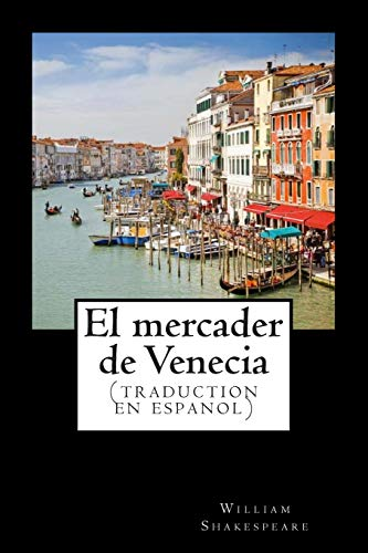9781512194180: El mercader de Venecia (traduction en espanol)