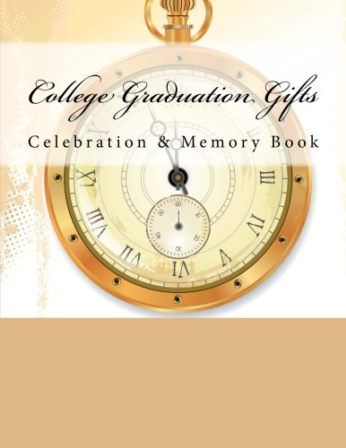 9781512194937: College Graduation Gifts: Celebration & Memory Book