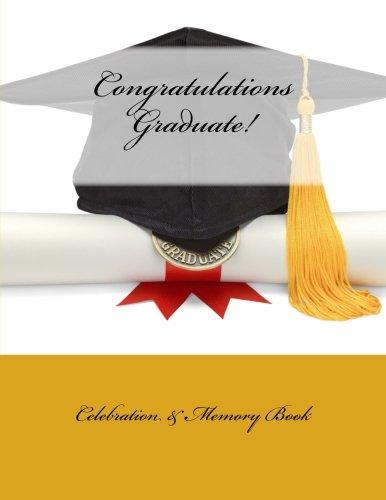 9781512194999: Congratulations Graduate!: Celebration & Memory Book