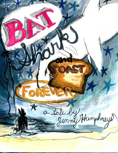 9781512195538: Bat, Shark, and Toast Forever