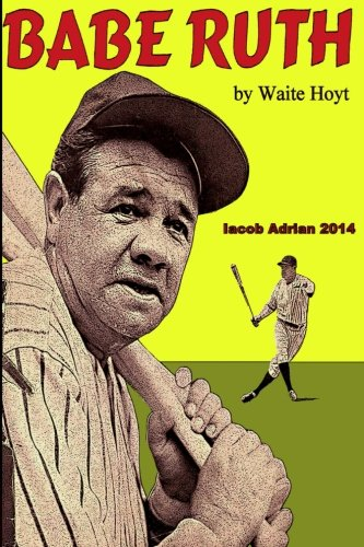 9781512195750: Babe Ruth by Waite Hoyt