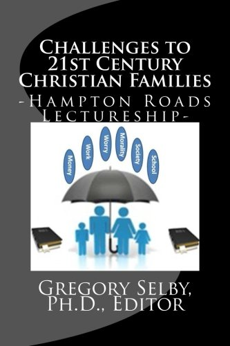 9781512197440: Challenges to Twenty-First Century Christian Families