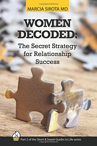 9781512198119: Women Decoded: The Secret Strategy for Relationship Success (The Short and Sweet Guides to Life) (Volume 2)