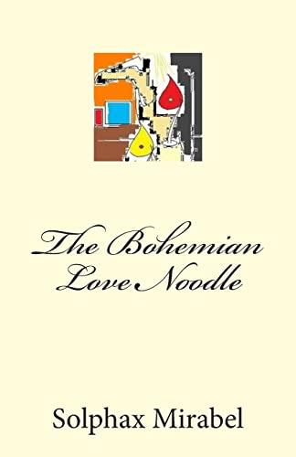 9781512198461: The Bohemian Love Noodle
