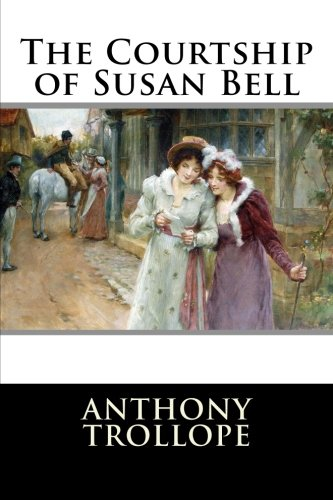 9781512198706: The Courtship of Susan Bell