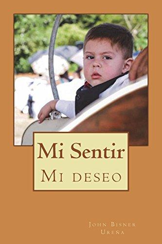 9781512199024: Mi Sentir: mi deseo! (Spanish Edition)