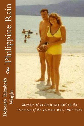 9781512200843: Philippine Rain: A Teen Life on the Edge of the World during Vietnam