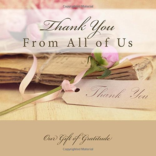 9781512203486: Thank You, From All of Us: Our Gift of Gratitude Teacher Gift Memory Book with Photos
