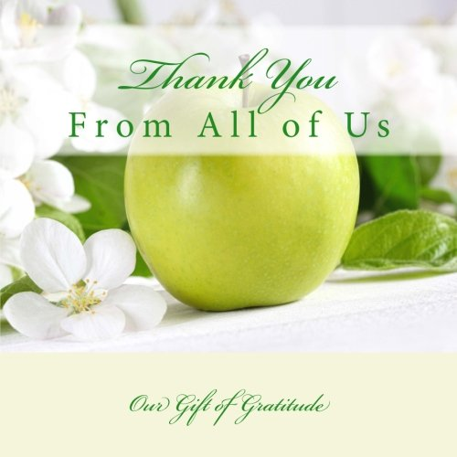 9781512203547: Thank You, From All of Us: Our Gift of Gratitude Teacher Gift Memory Book with Photos