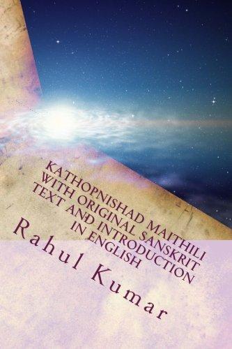 Kathopnishad Maithili with Original Sanskrit Text and: Kumar, Rahul