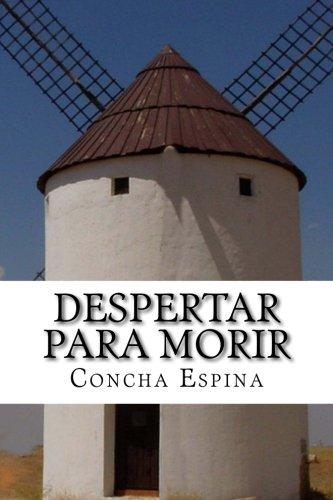 Despertar Para Morir (Paperback): Concha Espina