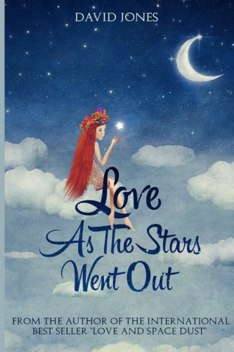 Love As The Stars Went Out: David Jones