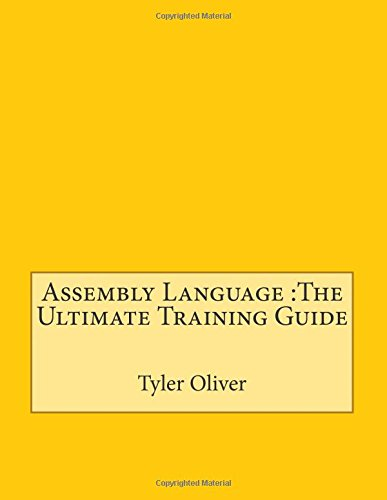 9781512206807: Assembly Language :The Ultimate Training Guide