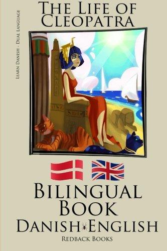 9781512209242: Learn Danish - Bilingual Book - (Danish - English) The Life of Cleopatra