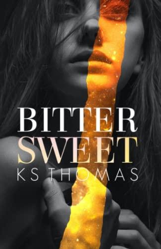9781512209693: Bittersweet