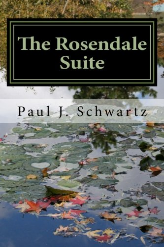 9781512209846: The Rosendale Suite