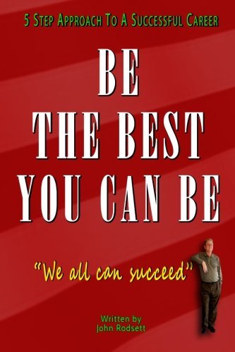 9781512210866: Be The Best You Can Be