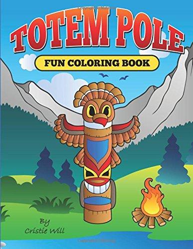 9781512211283: Totem Pole: Fun Coloring Book