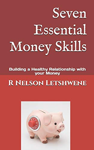 9781512212198: Seven Essential Money Skills: Building a Healthy Relationship with your Money