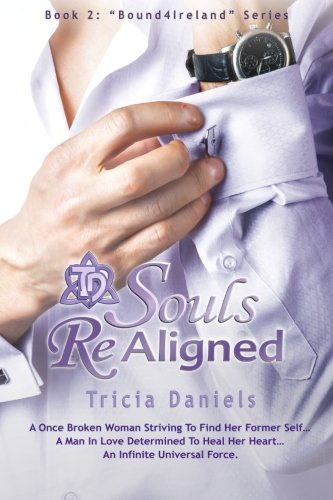 9781512212341: Souls ReAligned (Bound4Ireland) (Volume 2)