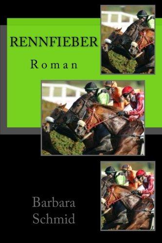 9781512212686: Rennfieber: Roman