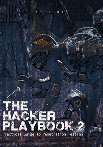 9781512214567: The Hacker Playbook 2: Practical Guide To Penetration Testing