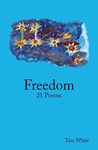 9781512215281: Freedom: 21 Poems