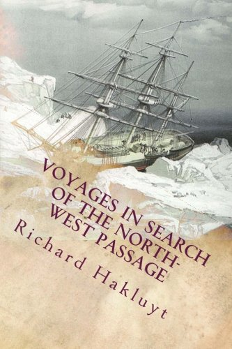 9781512216226: Voyages In Search of the North-West Passage