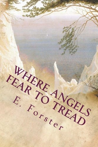 9781512216622: Where Angels Fear to Tread