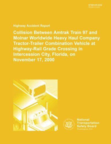 Highway Accident Report: Collision Between Amtrak Train: National Transportation Safety