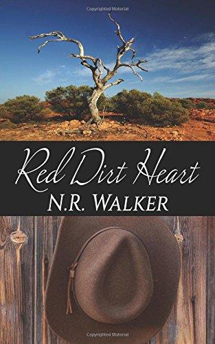 Red Dirt Heart (Volume 1): N.R. Walker