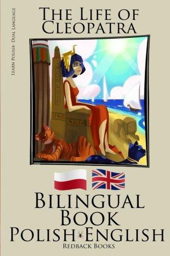 9781512220520: Learn Polish - Bilingual Book (Polish - English) The Life of Cleopatra
