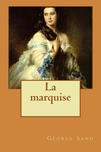 9781512220551: La marquise (French Edition)