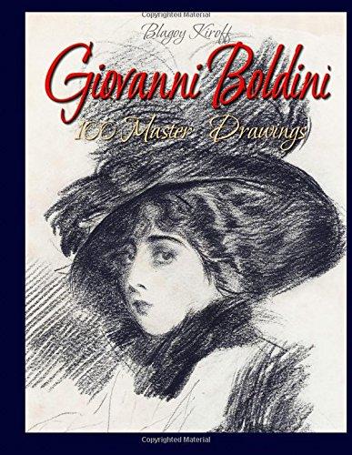 9781512220575: Giovanni Boldini: 100 Master Drawings