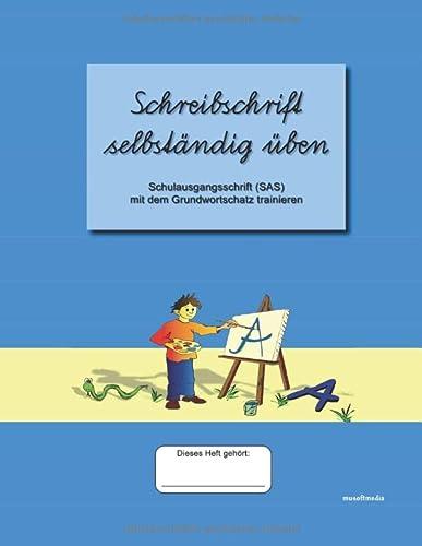 Schreibschrift Selbstandig Uben: Schulausgangsschrift Mit Dem Grundwortschatz: Farber, Jurgen