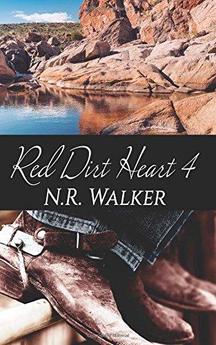 Red Dirt Heart 4 (Volume 4): N.R. Walker